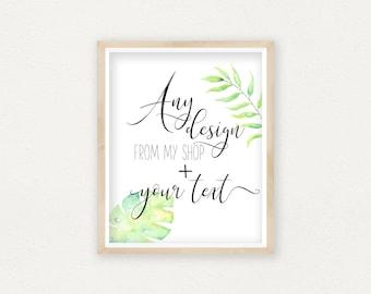 Custom Print, Custom Word Art, Personalized Prints, Floral Custom Quote, Custom Watercolor, Custom Word Art Custom Nursery Decor Custom Text
