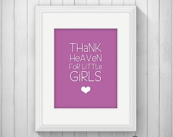 CUSTOM Thank Heaven for Little Girls 5x7 Sign for Nursery or Baby Shower