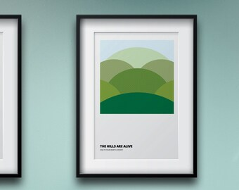 Abstract Wall Art – The hills are alive print– Printable art download – Wall art for your hallway, living room or bedroom