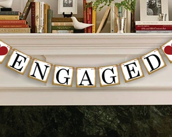 Engaged Banner - Rustic Wedding Banner Photo Prop - Wedding Sign - Wedding Decoration Garland