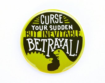 "Firefly Button | ""Curse your sudden but inevitable betrayal"" 
