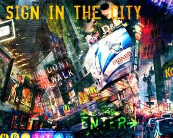 Sign, Colorful Wall Art, Digital Art, Printable Poster, Digital Download, Printable Photography, Printable Art,  Photographic Collage