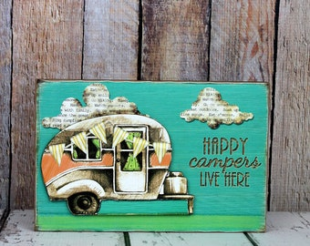 6 X 9 'Happy Campers Live Here' Wood Block Sign