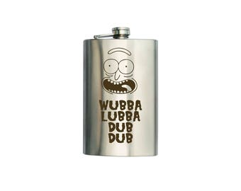 """Rick and Morty  inspired Flask """"Wubba Lubba Dub"""" CAN BE Personalized Custom Gift (6 oz, 7 oz, 8 oz, 9 oz, 10 oz)"""