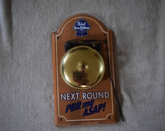 RARE-VINTAGE Pabst Blue Ribbon Sign Next Round PBR Me Asap Wooden With Bell