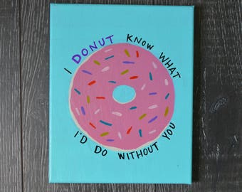 Donut I'd do without you