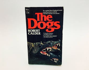 Vintage Horror Book The Dogs by Robert Calder 1977 Paperback