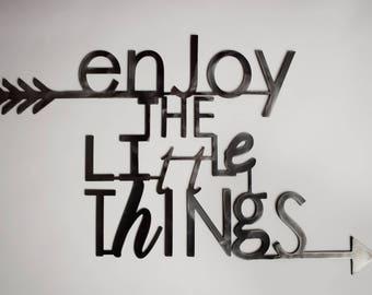 Enjoy the Little Things metal decor