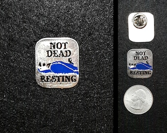 Monty Python Just Resting Pewter Pin or Magnet