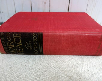 War and Peace by Leo Tolstoy The Inner Sanctum Edition Simon and Schuster c1942 1369 pages - V317B