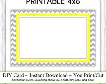 Printable 4x6 Card, Gray and Yellow Chevron 4x6 Blank Card, INSTANT DOWNLOAD, Use as thank You card, Mini Sign, DIY, you print, you cut