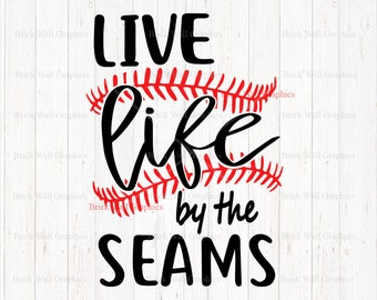 Baseball SVG, Baseball Clipart, Baseball Laces svg, Live life by the Seams, SVG, SVG Files For Cricut, Silhouette