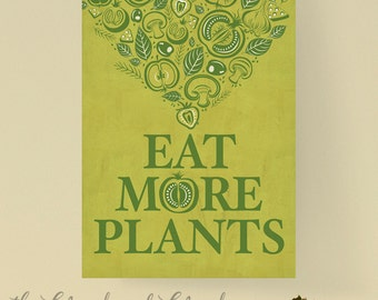 Eat more plants, Digital Download, kitchen printable quote.