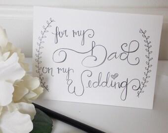 Wedding Card for Dad - For My Dad on My Wedding - Card for Dad- Father of Bride Card - Father of Groom Card - Wedding Gift for Dad