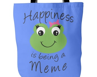 Meme Tote Bag - Happiness is being a Meme - Perfect Gift for Meme - Meme Book Bag