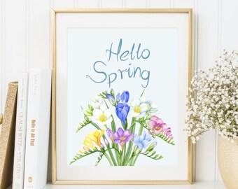 Hello Spring Print Home decor Welcome Spring Art Freesia watercolor print Easter home decor Printable Spring Decor Spring Art Print