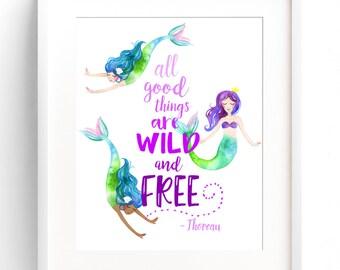 DRUCKBARE Meerjungfrau Dekor Kinderzimmer Wand Kunst Meerjungfrau Zitat 8 x 10-11 x 14 12x16 Aquarell aller guten Dinge sind Wild und frei DIGITAL