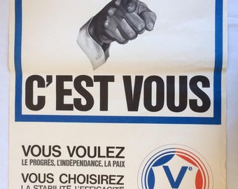 """Original poster from 1967 """"most elections Gaullist movement is you"""""""