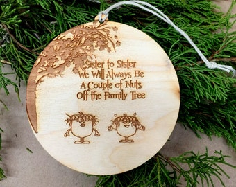 Ornament,Sister Ornament, Sister Gift, Sister Stocking Stuffer, Christmas Ornament, Sister Ornament, Sister to Sister
