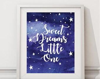 Nursery decor,Sweet Dreams little one,night sky,stars,watercolor,galaxy,Nursery Art,Digital,printable,11x8.5 ,gift for nursery,baby,boy,girl