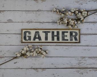 Gather Sign, Farmhouse Decor, Farmhouse Sign, Vertical Wood Sign, Custom Wood Sign,  Distressed Wood Sign