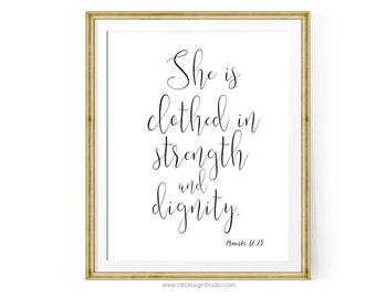 Proverbs 31:25, She is clothed, Bible Verse, Scripture Print, Christian Wall Art, Scripture Wall Art, Printable Wall Decor, Christmas, DT144