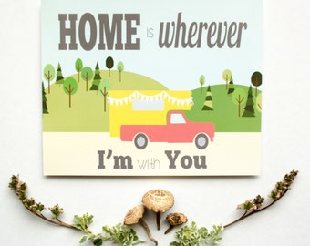 Home is Wherever I'm With You   4x6 5x7 8x10   Vintage-inspired Travel Poster Camping   Wilderness   Great Outdoors   Art Print