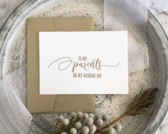 To My Parents Card, Parents of the Bride Gift, To My Parents On My Wedding Day Card, To My Mother Card, Gifts for Parents on Wedding Day