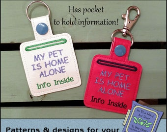 ITH Pet Home Alone Key Fob - Vinyl Key Fob- Keychain with Snap Tab - Machine Embroidery Design