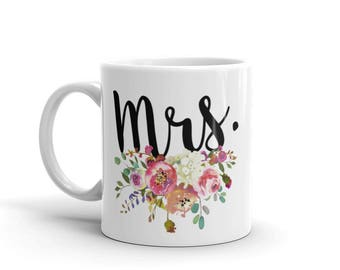 Mrs Mug | Mrs | Engagement Gifts | Engaged | Coffee mugs | Tea Mugs | Floral mugs | Fiance Gift for Her | Fiance Gift | Mrs Gift | Bride
