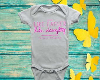 Like Father Like Daughter Onesie, Like Father Like Daughter Onesie, Father Daughter Onesie, Father Daughter Onesies
