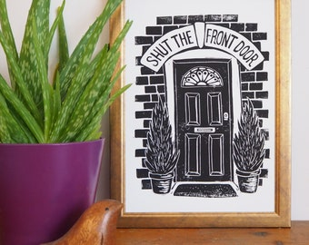 Shut the Front Door Linocut Print, Funny lino print, Hallway decor, Office Art, Front Door Print, Architectural Print,
