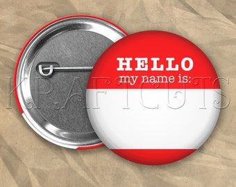 Hello My Name Is Pinback Button Flair #B77