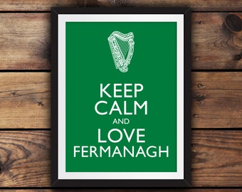 Keep Calm and Love Fermanagh