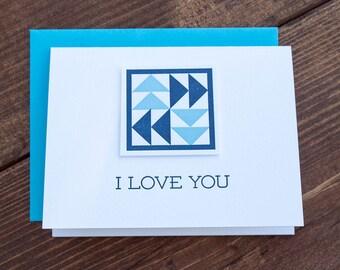 I Love You. Quilt Letterpress Greeting Card