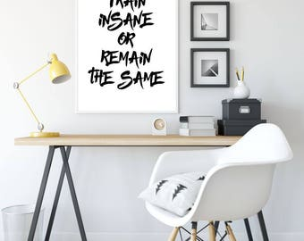 Train Insane Or Remain The Same Printable Poster, Printable Sign, Fitness Quote Wall Art, Gym Decor, Inspiration Poster, Quote, Motivational