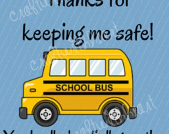 INSTANT DOWNLOAD: Bus Driver Appreciation, End of Year, Thank You