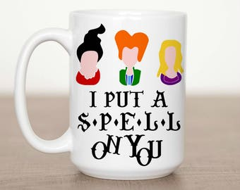 11 oz or 15 oz I Put a Spell On You Mug