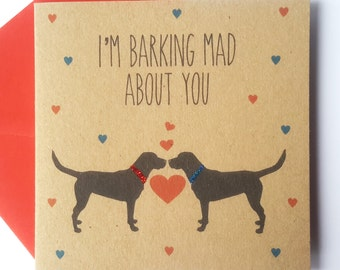 Black Labrador Valentine Card - I'm barking mad about you