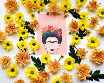 At the End of the Day, We Can Endure Much More Than We Think We Can | Frida Kahlo Quote A5 Print