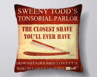 Sweeny Todd Tonsorial Parlor Closest Shave you'l even have - Cushion Cover Case Or Stuffed With Insert