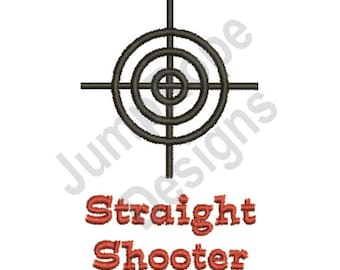 Straight Shooter - Machine Embroidery Design
