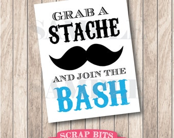 Grab a Stache and Join the Bash Sign, Little Man Mustache Party Sign (aqua) . Instant Download Printable