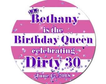 Personalized Birthday Labels Birthday Queen Dirty 30 Round Glossy Designer Stickers