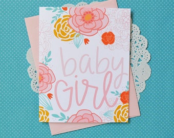 It's a Girl, Baby Girl, Baby Shower, Baby gift, Welcome Little One, Note card, Greeting Card, Handlettered, Shower gift, flowers