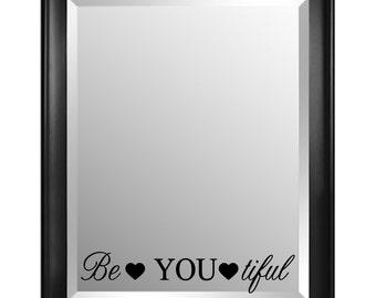 Be You tiful Mirror Decal