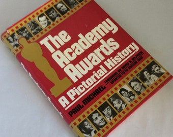 The Academy Awards, Pictorial History, hardcover, 1982 edition, from 1st award to 1981, foreign films, oscars, celebrities, award listings
