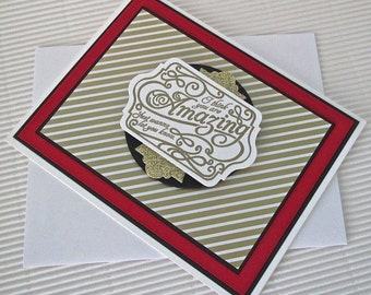 I think you're amazing card handmade stamped embossed love anniversary Valentine friendship black red gold stationery greeting home living