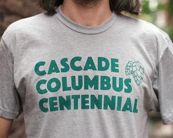 Hops T-Shirt, Beer T-Shirt, Cascade Columbus Centennial Men's Unisex Green or Grey Tee