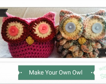 Crochet your own owl, beginners and advanced pattern.